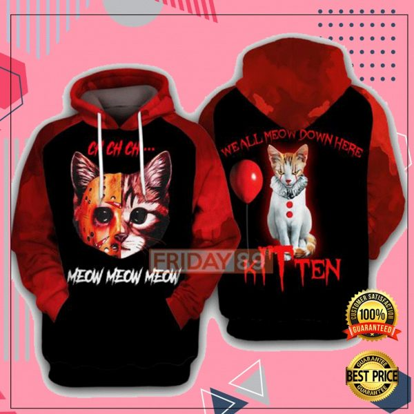 Ch Ch Ch Meow Meow Meow We All Meow Down Here 3D All Over Printed Hoodie 3
