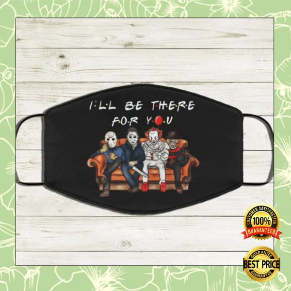 Horror Movie Characters I'll Be There For You Face Mask 3