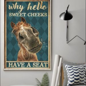 House why hello sweet cheeks have a seat poster 1