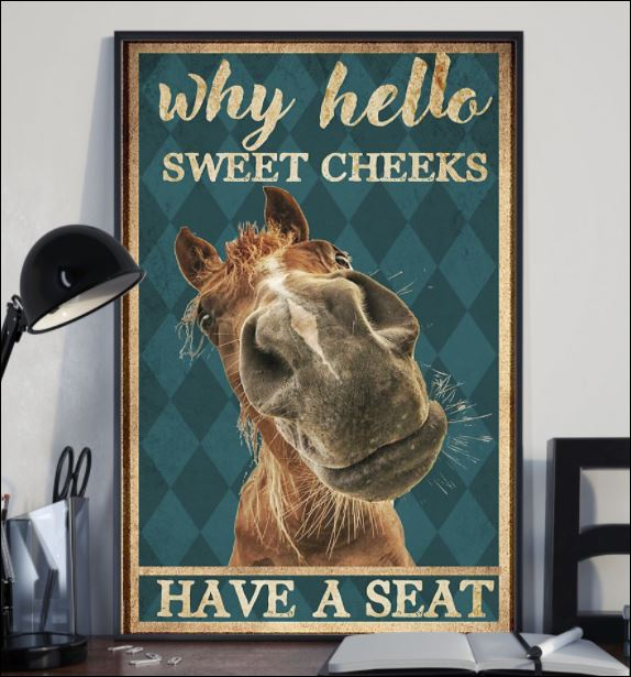 House why hello sweet cheeks have a seat poster 2