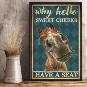 House why hello sweet cheeks have a seat poster 3