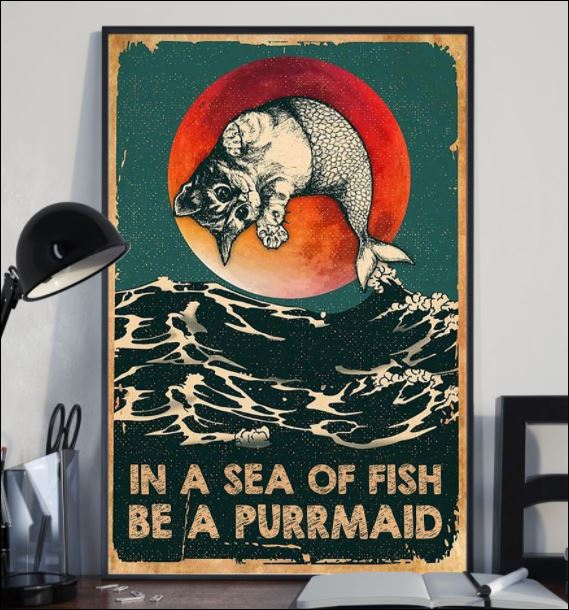 In a sea of fish be a purrmaid poster 3