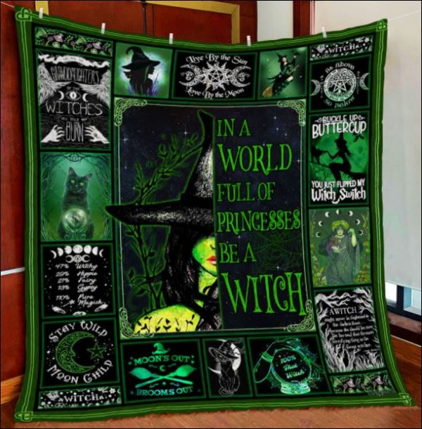 In a world full of princesses be a witch quilt 3