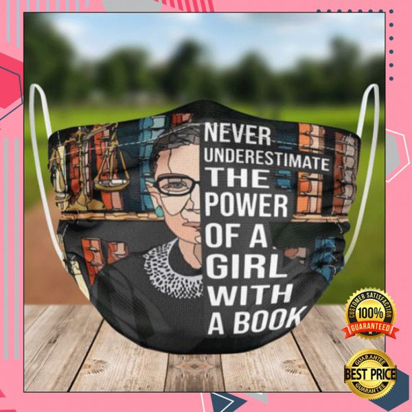 Rbg Never Underestimate The Power Of A Girl With A Book Face Mask 3