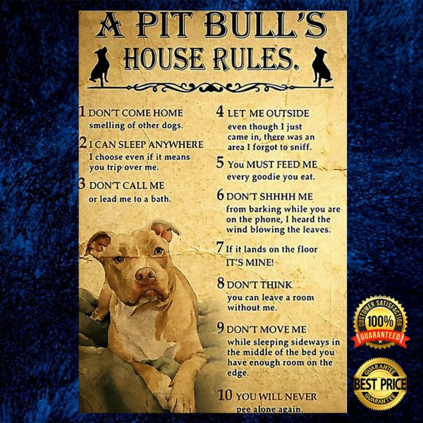 A Pit Bull's House Rules Poster 3