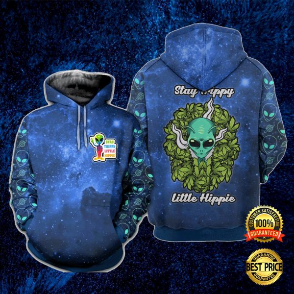 Alien Stay Trippy Little Hippie All Over Printed 3d Hoodie 3