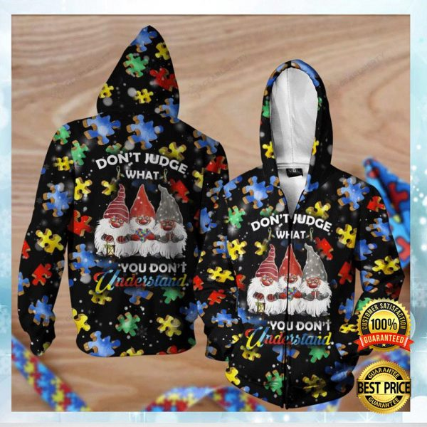 Autism Awareness Gnomes Don't Judge What You Don't Understand All Over Pritned 3d Hoodie 3