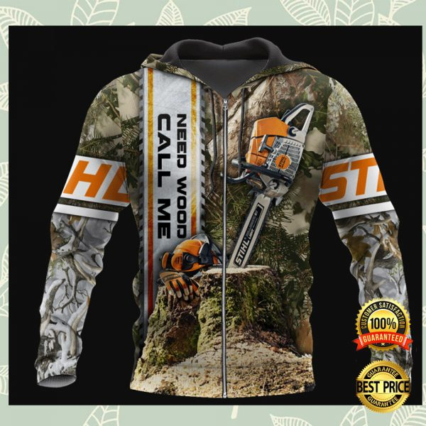 Need Wood Call Me All Over Printed 3d Hoodie 3