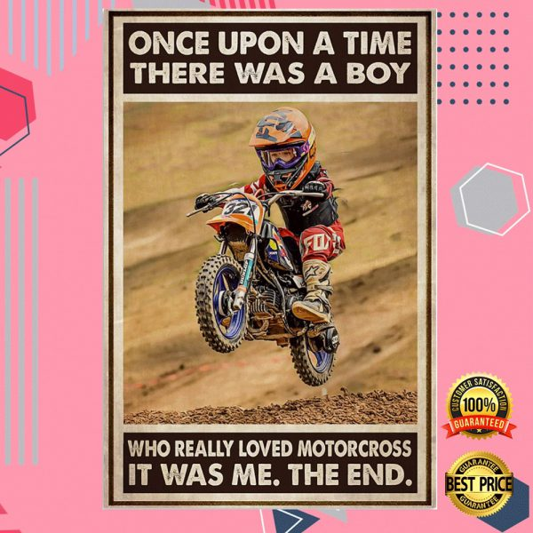 Once Upon A Tie There Was A Boy Who Really Loved Motocross It Was Me The End Poster 3