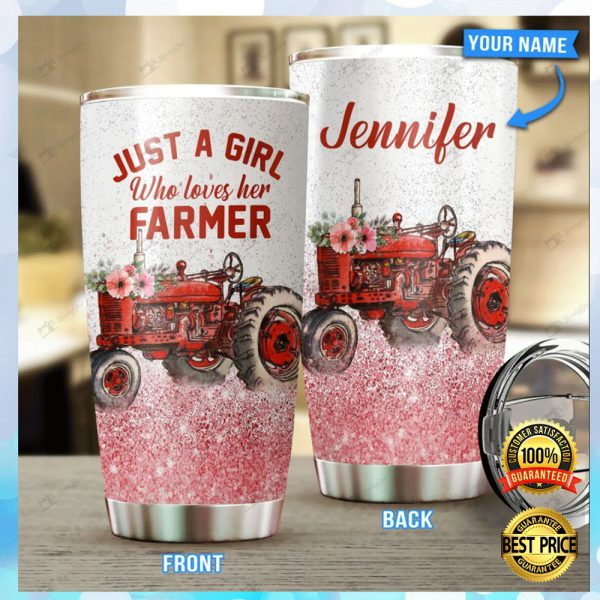 Personalized Just A Girl Who Loves Her Farmer Tumbler 3