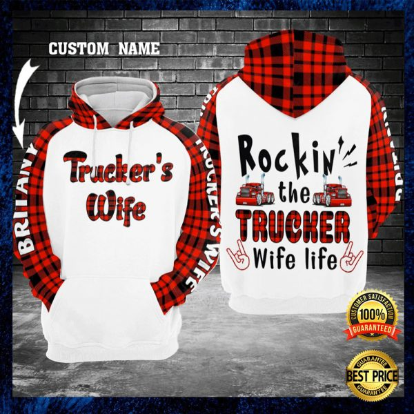 Personalized Rockin' The Trucker Wife Life All Over Printed 3d Hoodie 3