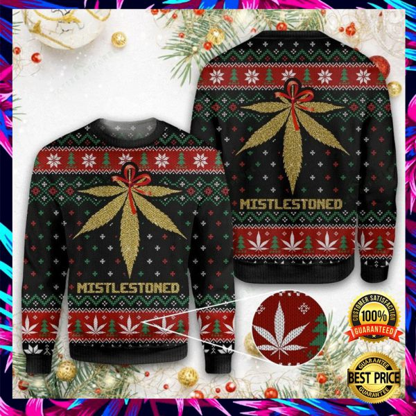 Weed Mistlestoned Ugly Sweater 3