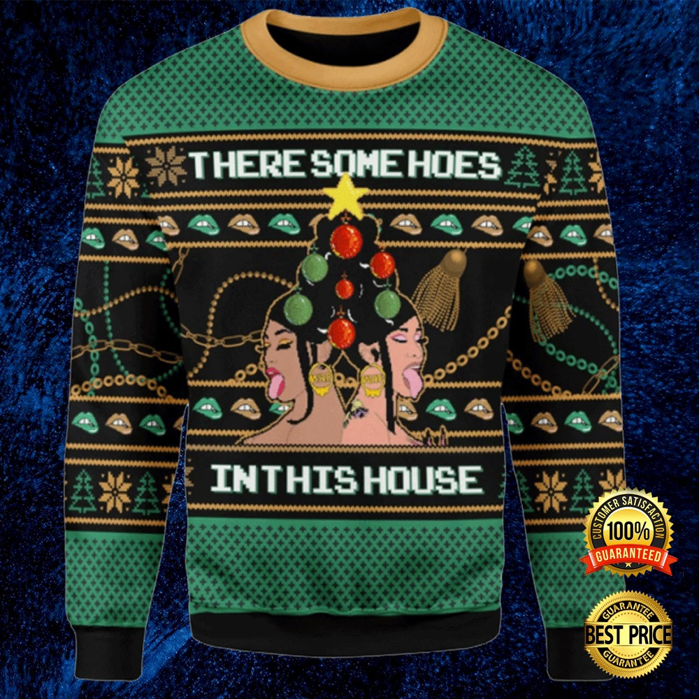 Cardi B There Some Hoes In This House Ugly Sweater 4