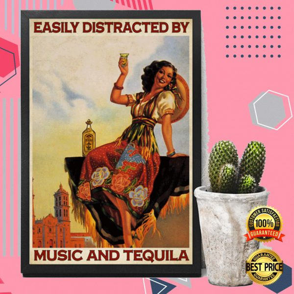 Easily Distracted By Music And Tequila Poster 3