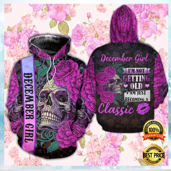 FLORAL SKULL DECEMBER GIRL I'M NOT GETTING OLD I AM JUST BECOMING A CLASSIC ALL OVER PRINTED 3D HOODIE 3
