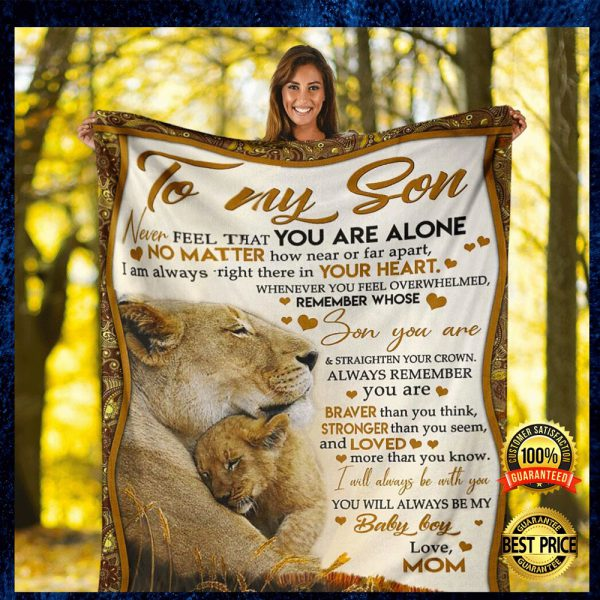 Lion Mom To My Son Never Feel That You Are Alone Fleece Blanket 3