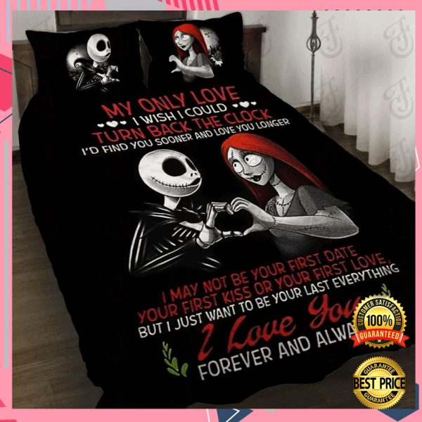 My Only Love I Wish I Could I'd Find You Sooner And Love You Longer Bedding Set 3