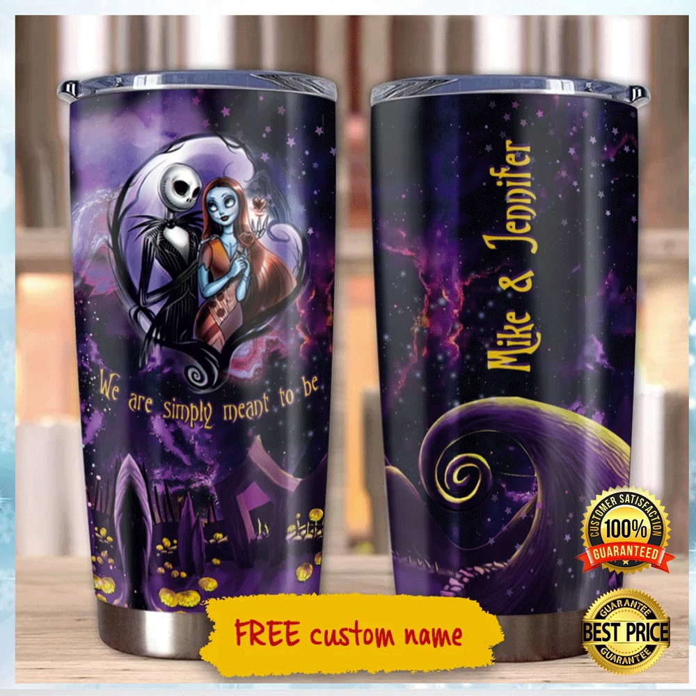 PERSONALIZED JACK SKELLINGTON AND SALLY WE ARE SIMPLY MEANT TO BE TUMBLER 4