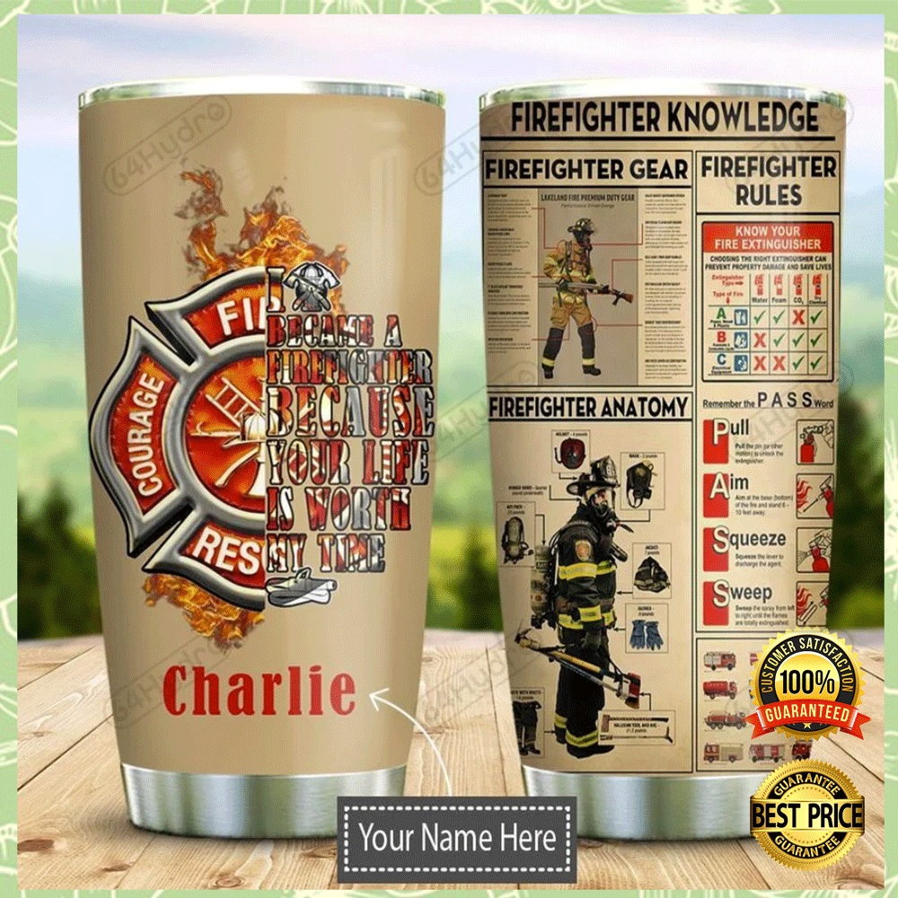 PERSONALIZED FIREFIGHTER KNOWLEDGE TUMBLER 4