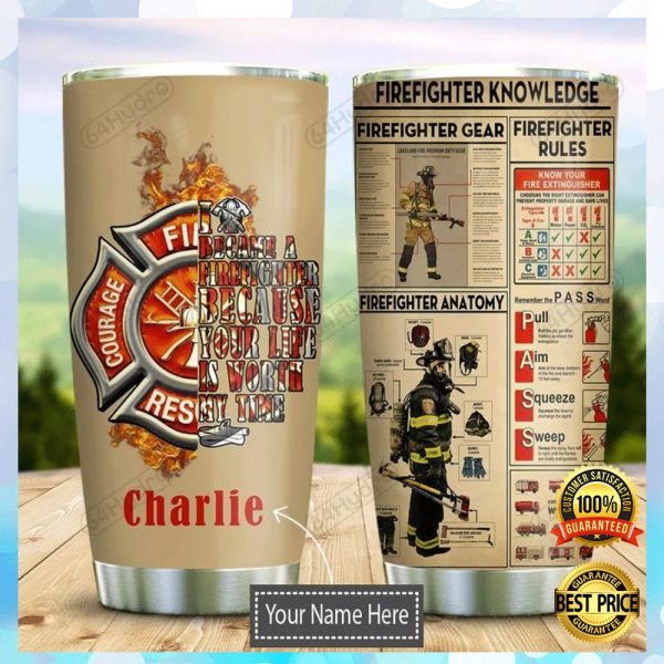 PERSONALIZED FIREFIGHTER KNOWLEDGE TUMBLER 3