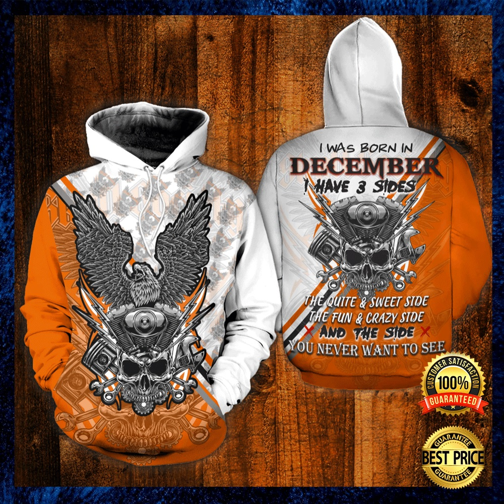 SKULL THE MECHANIC I WAS BORN IN DECEMBER I HAVE 3 SIDES ALL OVER PRINTED 3D HOODIE 4