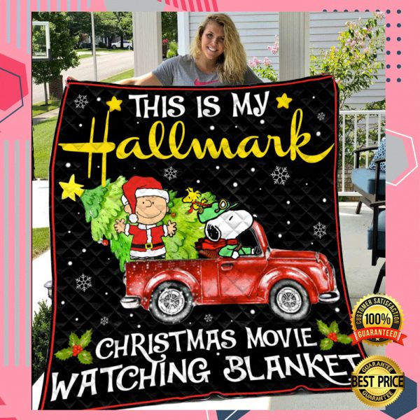 SNOOPY THIS IS MY HALLMARK CHRISTMAS MOVIE WATCHING BLANKET QUILT 3