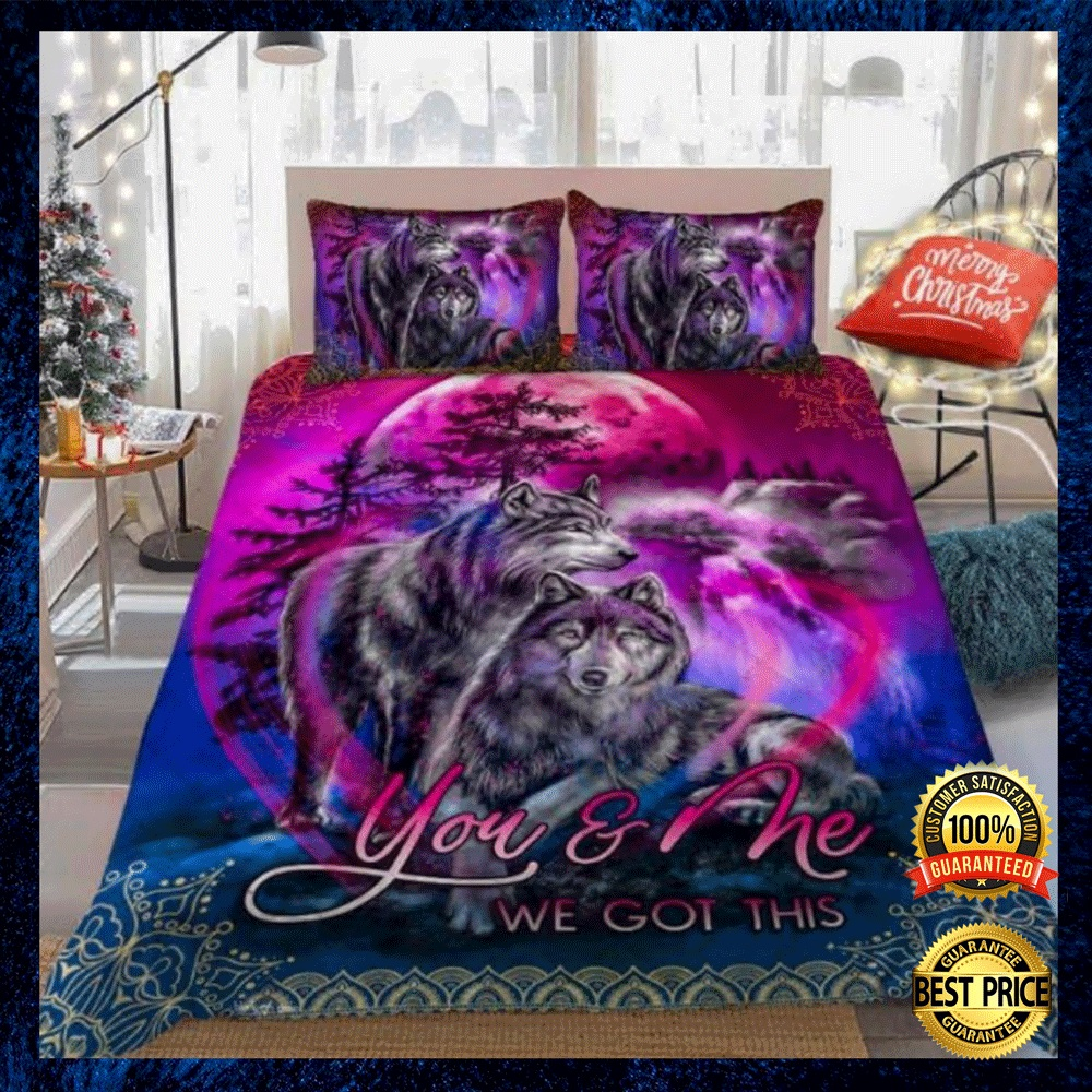 Wolf You And Me We Got This Bedding Set 4