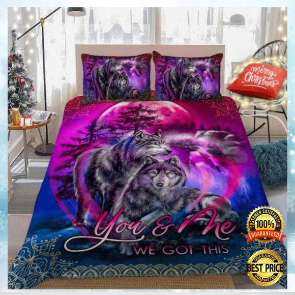 Wolf You And Me We Got This Bedding Set 3