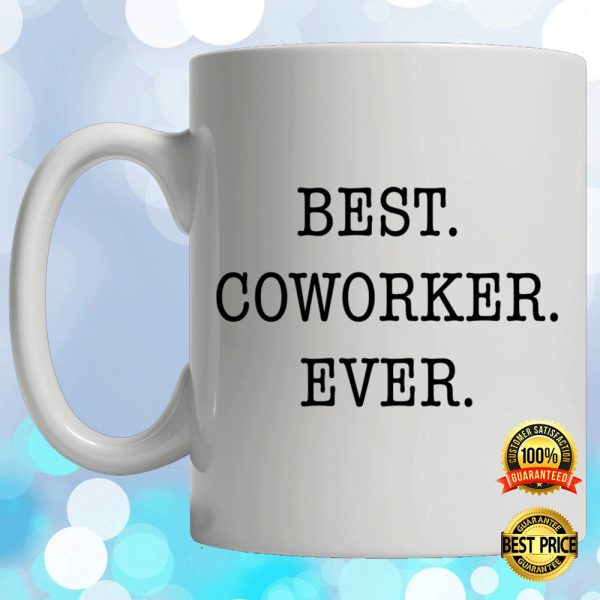 Best Coworker Ever Mug 3