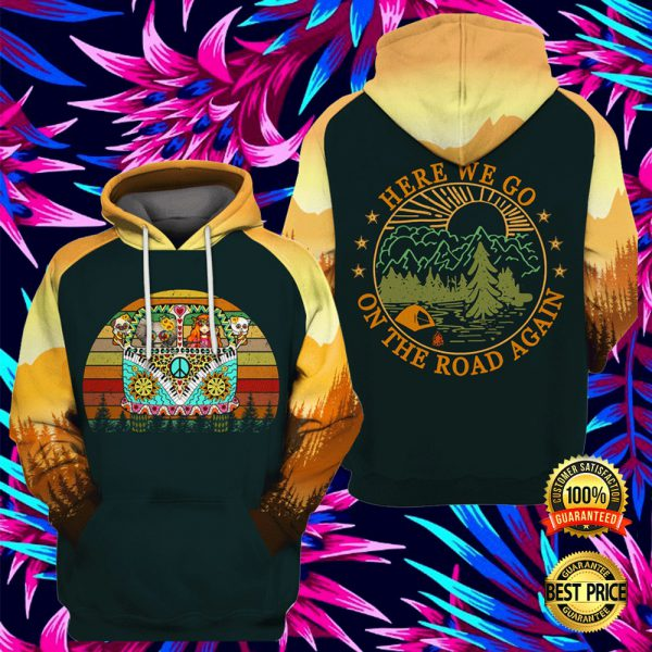 Hippie Here We Go On The Road Again All Over Printed 3d Hoodie 3