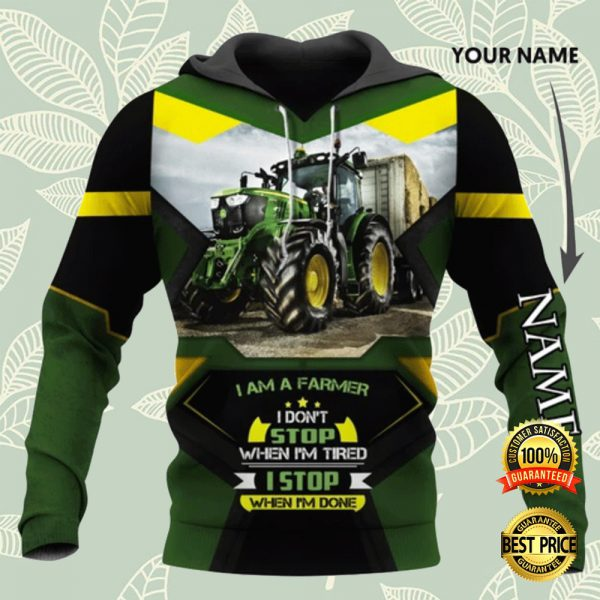 I AM A FARMER I DON'T STOP WHEN I'M TIRED I STOP WHEN I'M DONE ALL OVER PRINTED 3D HOODIE 3