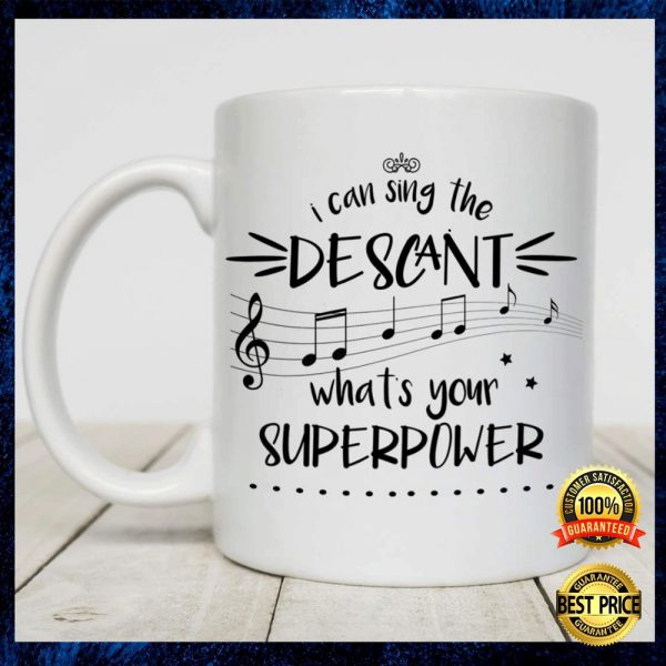 I Can Sing The Descant What's Your Superpower Mug 3