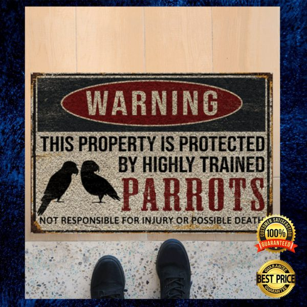 Warning This Property Is Protected By Highly Trained Parrots Doormat 3