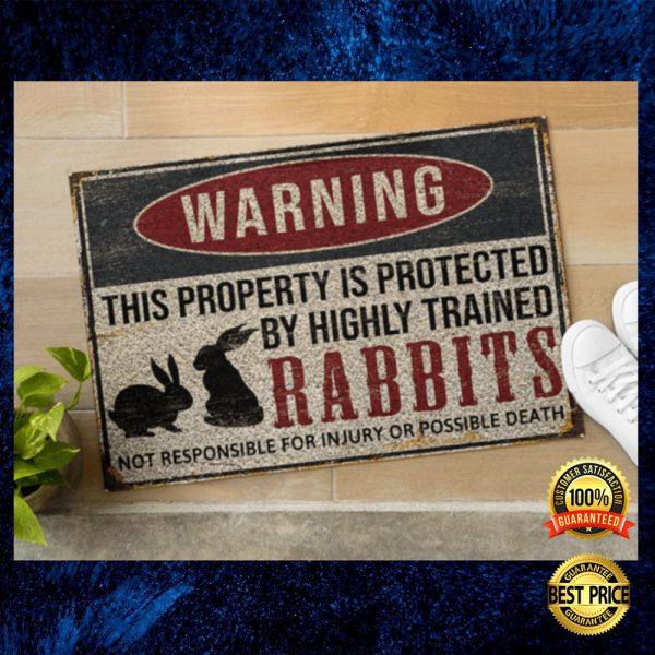 Warning This Property Is Protected By Highly Trained Rabbits Doormat 3