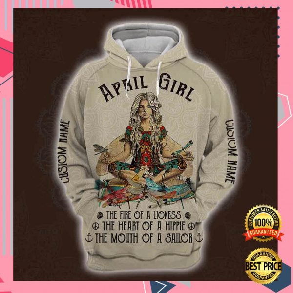 Yoga April Girl He Fire Of A Lioness The Heart Of A Hippie The Mouth Of A Sailor All Over Printed 3d Hoodie 3