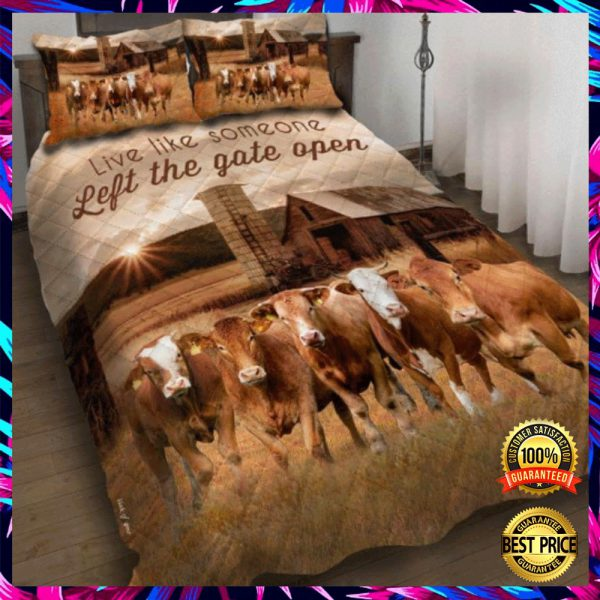 Cattle Live Like Someone Left The Gate Open Bedding Set 3