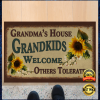 Grandma's house grandkids welcome others tolerated doormat 1
