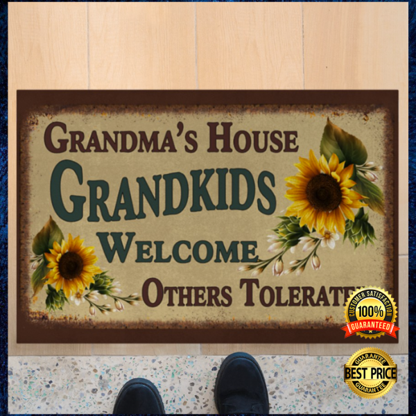 Grandma's house grandkids welcome others tolerated doormat 3