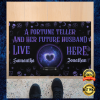 PERSONALIZED A FORTUNE TELLER AND HER FUTURE HUSBAND LIVE HERE DOORMAT 2
