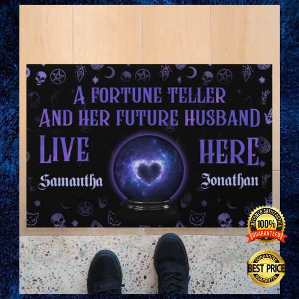 PERSONALIZED A FORTUNE TELLER AND HER FUTURE HUSBAND LIVE HERE DOORMAT 3