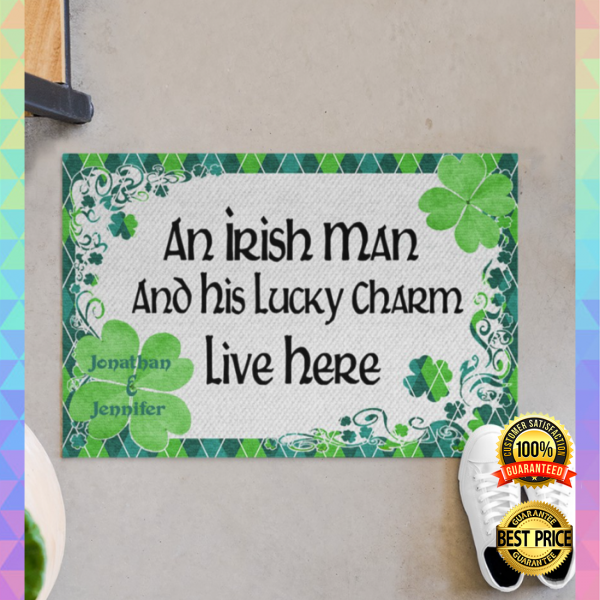 PERSONALIZED AN IRISH MAN AND HIS LUCKY CHARM LIVE HERE DOORMAT 3