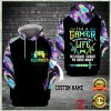 PERSONALIZED I'M A GAMER NOT BECAUSE I DON'T HAVE A LIFE ALL OVER PRINTED 3D HOODIE 1