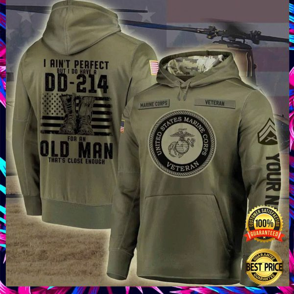 Personalized US marine corps i ain't perfect but i do have a dd 214 for an old man all over printed 3D hoodiePersonalized Us Marine Corps I Ain't Perfect But I Do Have A Dd 214 For An Old Man All Over Printed 3d Hoodie 3