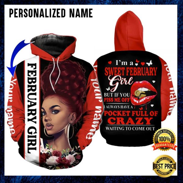 PERSONALIZED I'M A SWEET FEBRUARY GIRL ALL OVER PRINTED 3D HOODIE 3