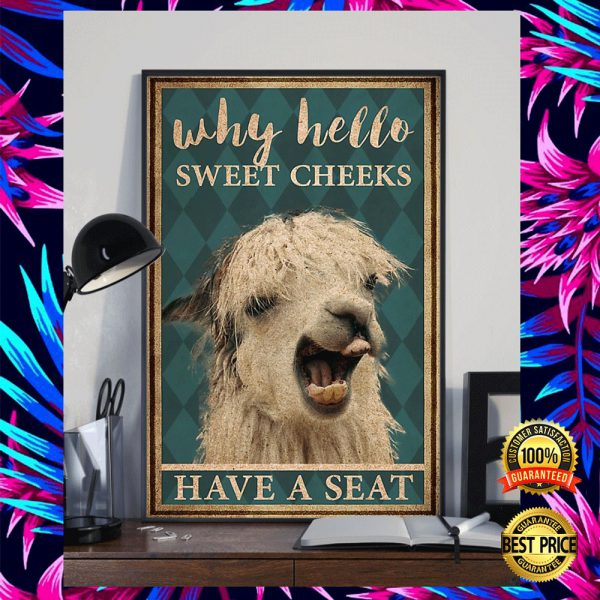LLAMA WHY HELLO SWEET CHEEKS HAVE A SEAT POSTER 3