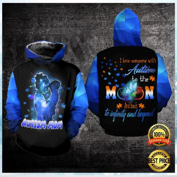 AUTISM MOM I LOVE SOMEONE WITH AUTISM TO THE MOON AND BACK ALL OVER PRINTED 3D HOODIE 3