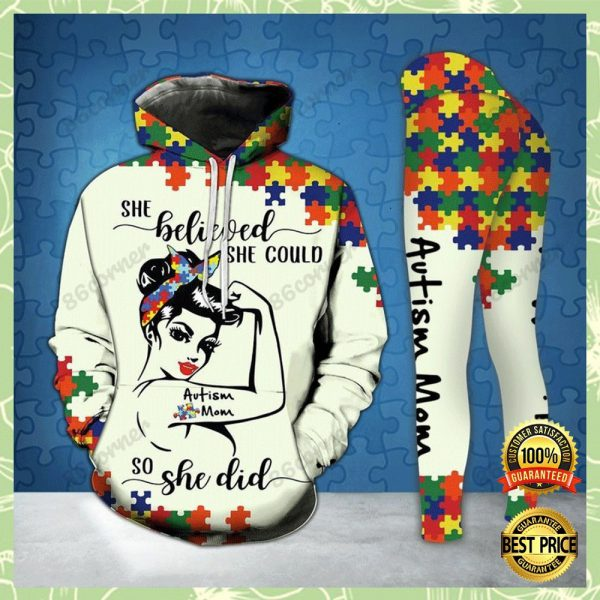 AUTISM MOM SHE BELIEVED SHE COULD SO SHE DID ALL OVER PRINTED 3D HOODIE AND LEGGING 3