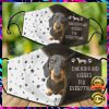 DACHSHUND KISSES FIX EVERYTHING FACE MASK 1