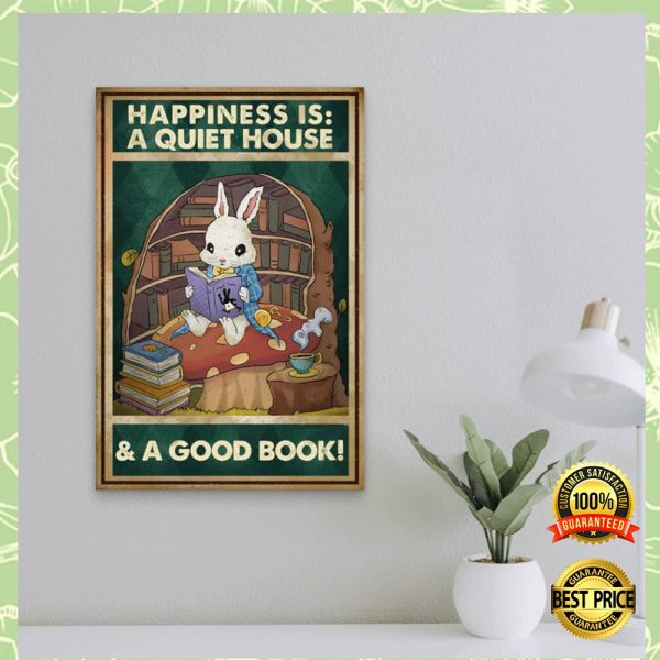 HAPPINESS IS A QUIET HOUSE AND A GOOD BOOK POSTER 3