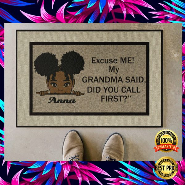 PERSONALIZED EXCUSE ME MY GRANDMA SAID DID YOU CALL FIRST DOORMAT 3